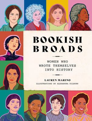 Bookish Broads: Women Who Wrote Themselves into History