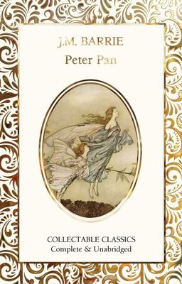 Peter Pan (Flame Tree Collectable Classics)