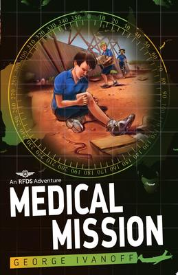 Medical Mission (Royal Flying Doctor Service #3)