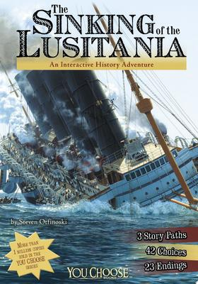 The Sinking of the Lusitania (You Choose History)