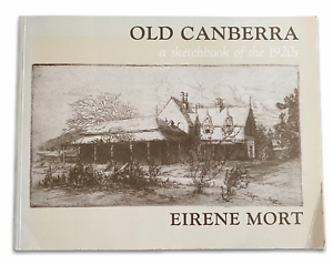 Old Canberra - A Sketchbook of the 1920s