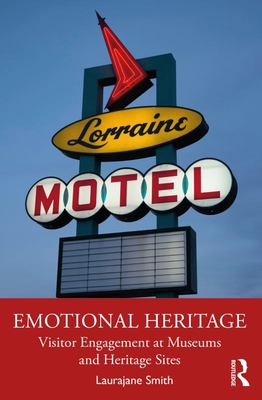 Emotional Heritage - Visitor Engagement at Museums and Heritage Sites