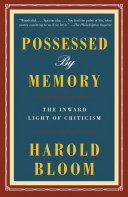 Possessed by Memory - The Inward Light of Criticism