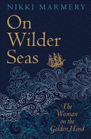On Wilder Seas - The Woman on the Golden Hind
