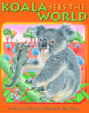 Koala Sees the World