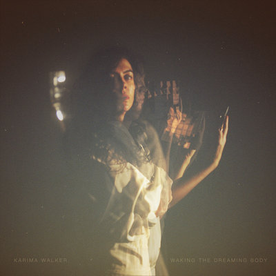 Karima Walker - Waking the Dreaming Body (CD)