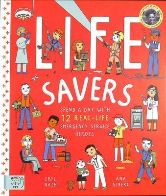 Life Savers - A Day in the Lives of 12 Real-Life Emergency Service Workers