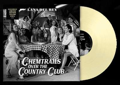 Chemtrails Over The Country Club (Yellow LP) - Lana Del Rey
