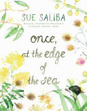 Once, at the Edge of the Sea