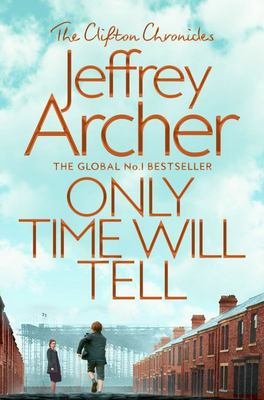 Only Time Will Tell (#1 Clifton Chronicles)