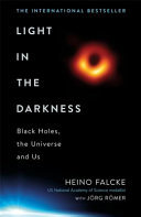 Light in the Darkness: Unveiling the Secrets of Black Holes and the Nature of the Human Spirit