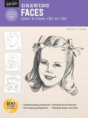 Drawing: Faces - Learn to Draw Step by Step