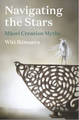 Navigating the Stars: Maori Creation Myths