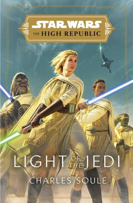 Light of the Jedi   (Star Wars The High Republic)