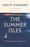 The Summer Isles - A Voyage of the Imagination