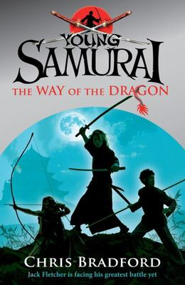 The Way of the Dragon (Young Samurai #3)
