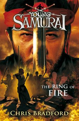 The Ring of Fire (Young Samurai #6)