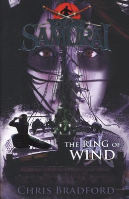 The Ring of Wind (Young Samurai #7)