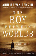 THE BOY BETWEEN WORLDS