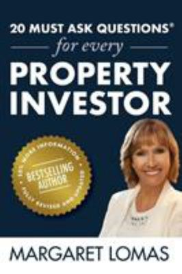 20 Must Ask Questions for Every Property Investor - New Edition Fully Revised and Updated