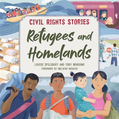 Refugees and Homelands (Civil Rights Stories)