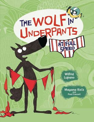 The Wolf in Underpants at Full Speed (#3)