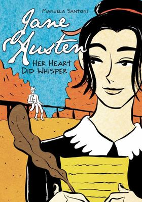 Jane Austen: Her Heart Did Whisper