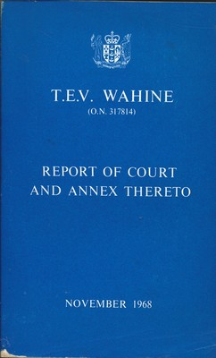 T.E.V Wahine Report of court and annex Thereto