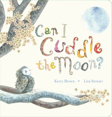 Can I Cuddle the Moon? (Board)