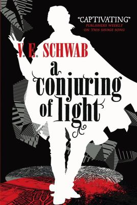A Conjuring of Light (#3 Shades of Magic)