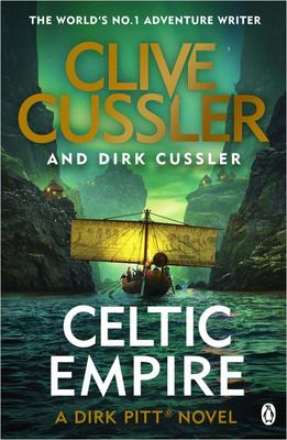 Celtic Empire (#25 Dirk Pitt)