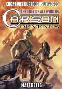 Carson of Venus - The Edge of All Worlds
