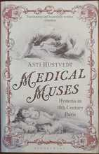 Homepage maleny bookshop medical muses  hysteria in nineteenth century paris