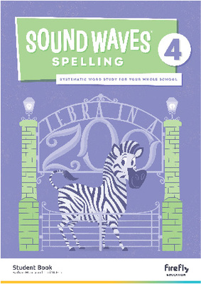Sound Waves Spelling Student Book 4
