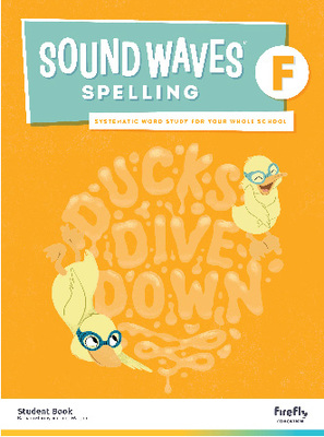 Sound Waves Spelling Student Book Foundation