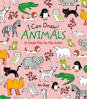 I Can Draw! Animals: 50 Simple Step-by-Step Guides