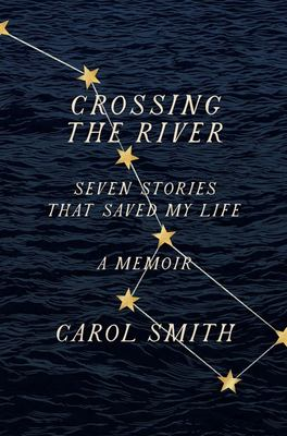 : Seven Stories That Saved My Life, A Memoir
