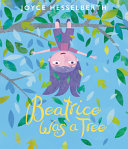 Beatrice Was a Tree