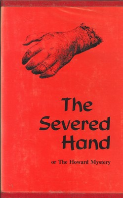 The Severed Hand or The Howard Mystery