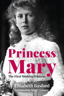 Princess Mary - The First Modern Princess