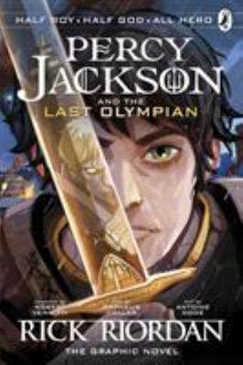 Percy Jackson & the Last Olympian (#5 Percy Jackson Graphic)