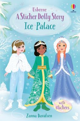 Ice Palace (Sticker Dolly Stories #6)
