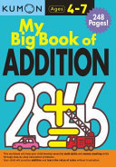 My Big Book of Addition (Ages 4-7 Kumon)