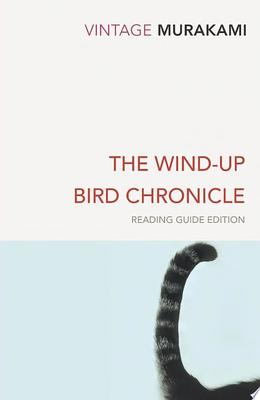 The Wind-Up Bird Chronicle (Reading Guide Inclu.)