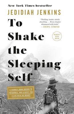 To Shake the Sleeping Self - A Quest for a Life with No Regret