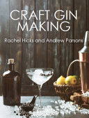 Craft Gin Making