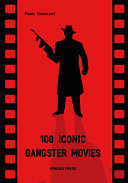 100 Iconic Gangster Movies