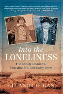 Into the Loneliness: The unholy alliance of Ernestine Hill and Daisy Bates