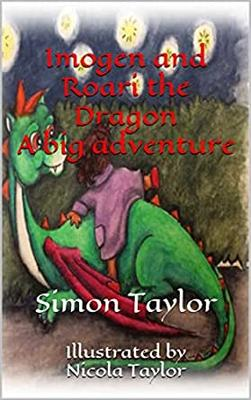 Imogen and Roari the Dragon: A Big Adventure