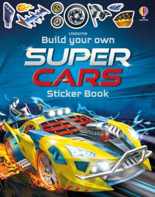 Build Your Own Supercars (Build You Own Sticker Book)